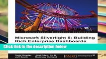 Reading Full Microsoft Silverlight 5: Building Rich Enterprise Dashboards free of charge