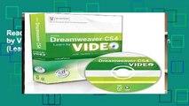 Reading Learn Adobe Dreamweaver CS4 by Video: Core Training for Web Communication (Learn by Video)