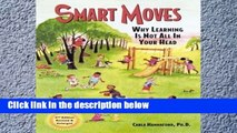 View Smart Moves: Why Learning Is Not All in Your Head Ebook Smart Moves: Why Learning Is Not All