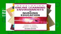 View Developing Online Learning Environments: Best Practices for Nurse Educators (Springer Series