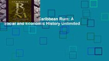 D0wnload Online Caribbean Rum: A Social and Economic History Unlimited