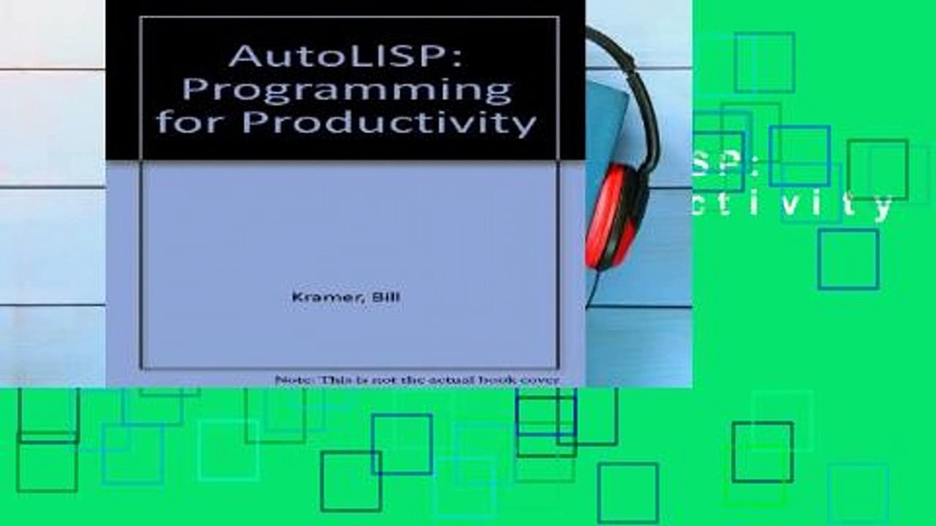 Reading Online AutoLISP: Programming for Productivity For Ipad