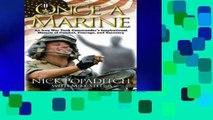 Reading Online Once A Marine: An Iraq War Tank Commander s Inspirational Memoir of Combat,