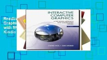 Reading Interactive Computer Graphics: A Top-Down Approach with Shader-Based OpenGL For Kindle