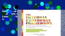 Get Full The Internal Coherence Framework: Creating the Conditions for Continuous Improvement in