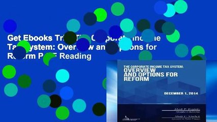 Get s  The Corporate Income Tax System Overview And Options For Reform P Df ing Full Movies