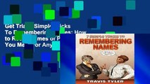 Get Trial 7 Simple Tricks To Remembering Names: How to Recall Names of People You Meet For Any