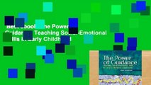 Best ebook  The Power of Guidance: Teaching Social-Emotional Skills in Early Childhood