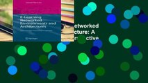 Open EBook E-Learning Networked Environments and Architecture: A Knowledge Processing Perspective