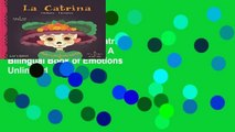 About For Books  La Catrina: Emotions / Emociones: A Bilingual Book of Emotions  Unlimited