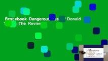 Best ebook  Dangerous Case of Donald Trump, The  Review