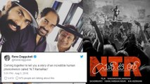 NTR Biopic : Rana Declares On Playing A Role In NTR Biopic