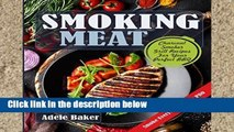 Best E-book Smoking Meat: Charcoal Smoker Grill Recipes For Your Perfect BBQ (Weber Barbecue,