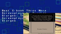 Best E-book Three More Screenplays by Preston Sturges: Three More Screenplays by Preston Sturges
