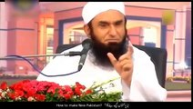 Maulana Tariq Jameel New Bayan 2018  How to Make Naya Pakistan  Naya Pakistan Kese Banega
