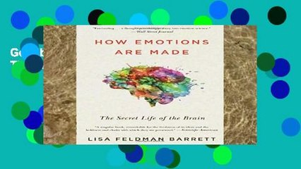 Get s  How Emotions Are Made The Secret Life Of The Brain Unlimited Full Movies