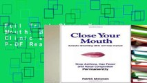 Full Trial Close Your Mouth: Buteyko Breathing Clinic self help manual P-DF Reading
