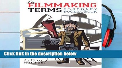 Get s  The Filmmaking Terms Glossary Pocketbook A Must Have On Every Movie Set P Df Full Movies