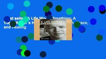Best seller  A Life Worth Breathing: A Yoga Master s Handbook of Strength, Grace, and Healing