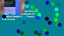 this books is available Ethical Patient Care: A Casebook for Geriatric Health Care Teams Full access