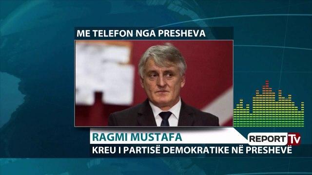 Report TV - Kreu i PD në Luginën e Preshevës kundër Berishës: Bashkimi me Kosovën është afër