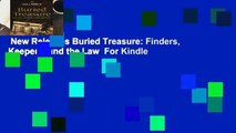 New Releases Buried Treasure: Finders, Keepers, and the Law  For Kindle