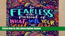 New Trial An Inspirational Colouring Book For Everyone: Be Fearless In The Pursuit Of What Sets