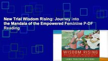 New Trial Wisdom Rising: Journey into the Mandala of the Empowered Feminine P-DF Reading