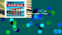 Reading Full Japan: Japan Travel Guide: 101 Coolest Things to Do in Japan (Tokyo Travel, Kyoto