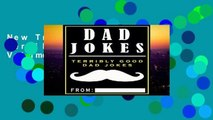 New Trial Dad Jokes: Terribly Good Dad Jokes: Volume 1 Unlimited