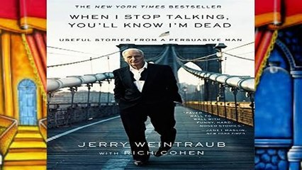 Get s  When I Stop Talking You Ll Know I M Dead Useful Stories From A Persuasive Man Full Movies