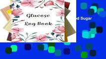 AudioEbooks Glucose Log Book: Blood Sugar Diabetic Glucose Monitoring Log : Daily Readings For 53