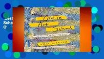 Best ebook  Old in Art School: A Memoir of Starting Over  Unlimited
