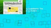 About For Books  Veterinary Anesthesia: The Practical Veterinarian Series Complete