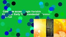 Complete acces  Single Variable Calculus: Early Transcendentals Version  For Full
