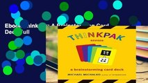 Ebook Thinkpak: A Brainstorming Card Deck Full