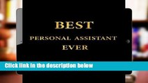 Ebook Best Personal Assistant Ever: Lined Notebook, Gold Letters Cover, Diary, Journal, 6 x 9 in.,