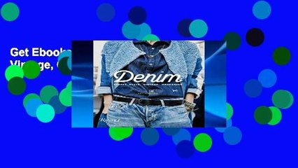 Get s  Denim Street Style Vintage Obsession  Full Movies