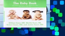 D0wnload Online The Baby Book, Revised Edition: Everything You Need to Know About Your Baby from