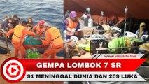 Gempa Lombok 7 Skala Richter, 91 Orang Meninggal Dunia dan 1000 Turis Dievakuasi