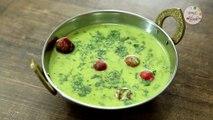 पालक कढी - Palak Kadhi Recipe in Marathi - How To Make Besan Palak Kadhi - Veg Main Course - Archana