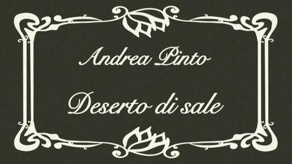 Andrea Pinto - Deserto di sale