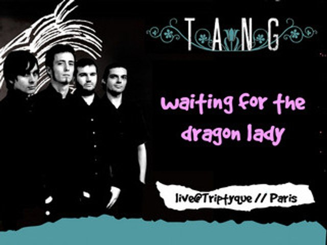 TANG .::. Waiting for the dragon lady // Live Social Club