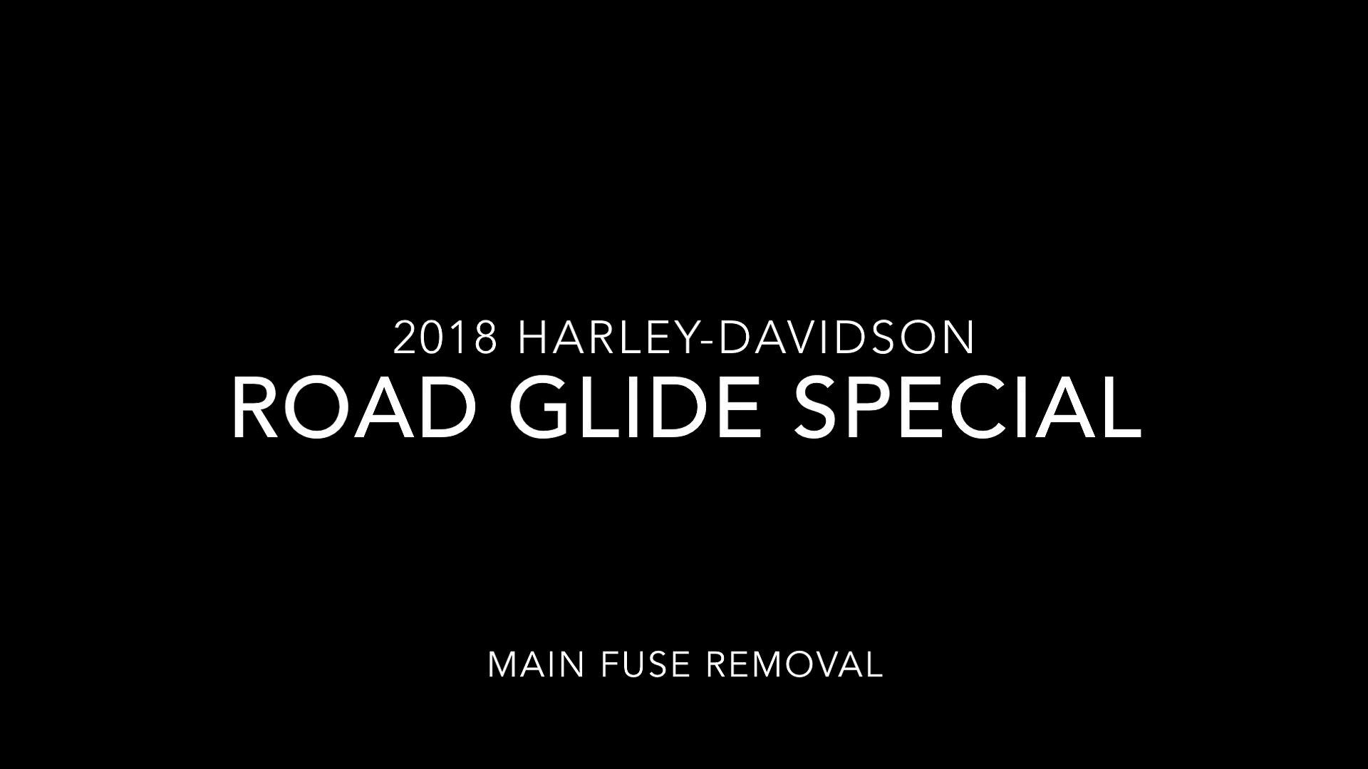 harley davidson street glide fuse box 2018 harley davidson road glide special main fuse removal video  2018 harley davidson road glide special