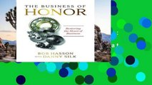 Trial New Releases  The Business of Honor: Restoring the Heart of Business  Any Format