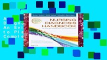 About For Books  Nursing Diagnosis Handbook: An Evidence-Based Guide to Planning Care, 11e Complete