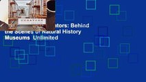 New Releases Curators: Behind the Scenes of Natural History Museums  Unlimited