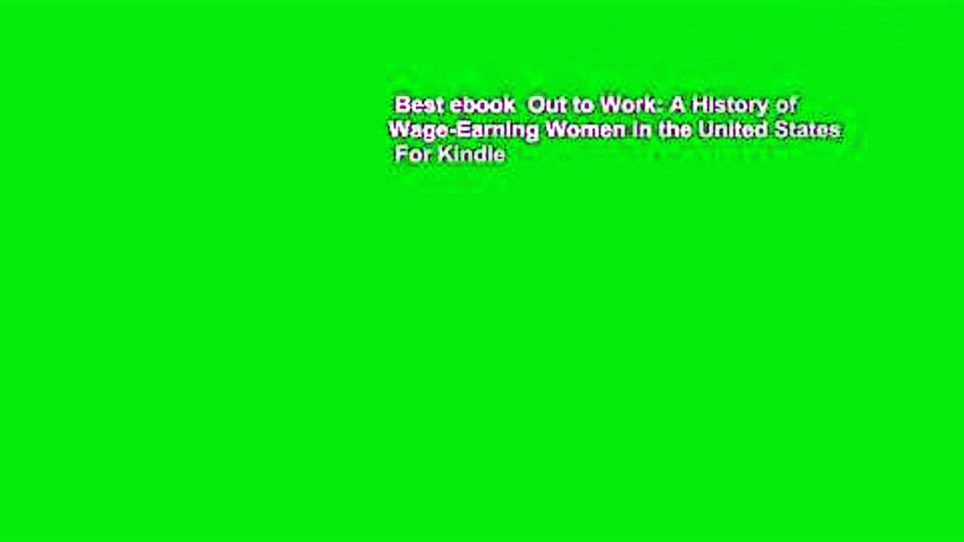Best ebook  Out to Work: A History of Wage-Earning Women in the United States  For Kindle