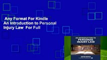 Any Format For Kindle  An Introduction to Personal Injury Law  For Full