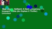 Best ebook  Hellbent: A Dark Conspiracy. An Innocent Victim (An Orphan X Thriller)  Unlimited